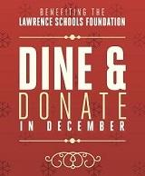 Dine and Donate in December to benefit the Lawrence Schools Foundation