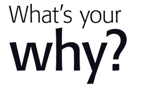Wha's Your Why?